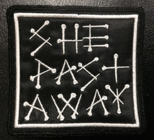 "She Past Away Logo 3x5"" Embroidered Patch"