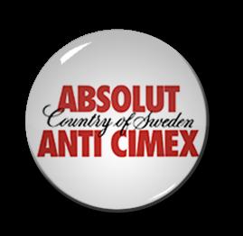 "Absolut Anti Cimex 1.5"" Pin"