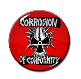 "Corrosion Of Conformity 1.5"" Pin"