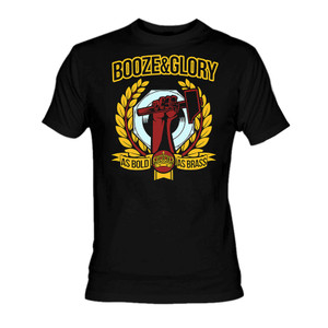 Booze and Glory Bold as Brass T-Shirt