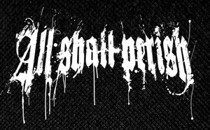 "All Shall Perish Logo 6x4"" Printed Patch"