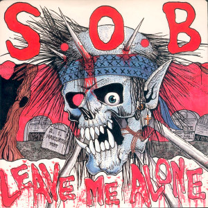 "S.O.B. - Leave Me Alone 4x4"" Color Patch"