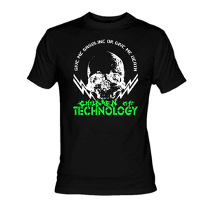 Children of Technology Give me Gasoline or Give me Death T-Shirt