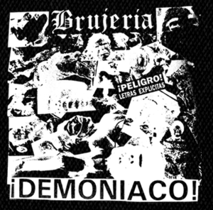 "Brujeria Demoniaco 6x6"" Printed Patch"