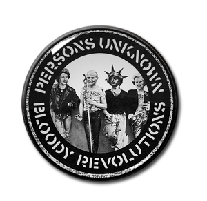 "Crass - Persons Unknown, Bloody Revolutions 1.5"" Pin"