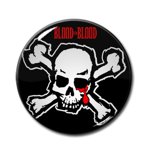 "Blood for Blood 1.5"" Pin"