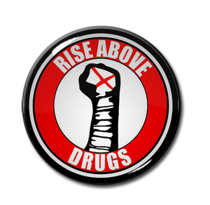 "Rise Above Drugs 1.5"" Pin"
