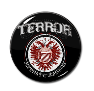 "Terror - One With The Underdogs  1.5"" Pin"