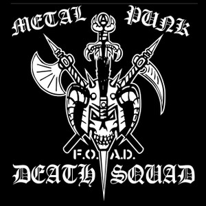 "Metal Punk Death Squad - F.O.A.D. 5x5"" Printed Sticker"