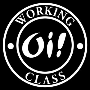 "Oi! Working Class 5x5"" Printed Sticker"