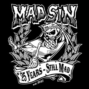 "Mad Sin - Still Mad 5x5"" Printed Sticker"