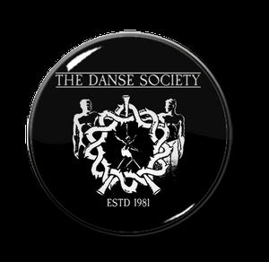 "The Danse Society - ESTD 1981 1"" Pin"