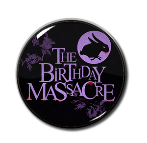 "The Birthday Massacre 1"" Pin"