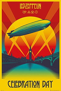 "Led Zeppelin Celebration Day 24x36"" Poster"
