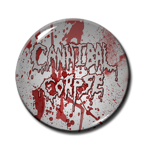 "Cannibal Corpse - Blood Splatter 1.5"" Pin"
