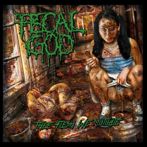 "Fecal God - Thee Flesh We Mutilate 4x4"" Color Patch"