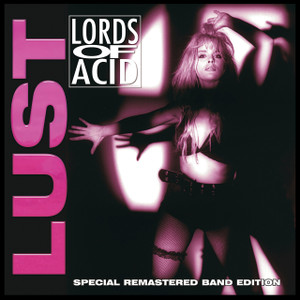 "Lords of Acid - Lust 4x4"" Color Patch"
