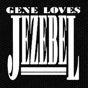 "Gene Loves Jezebel 5x5.5"" Printed Patch"