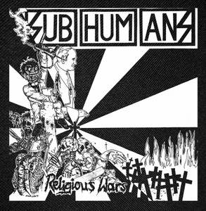 """Subhumans - Religious War Backpatch 13x13"""""""