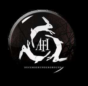 "A.F.I. - December Underground 1"" Pin"