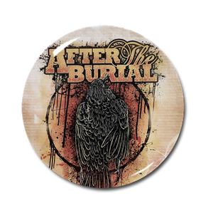 "After the Burial - Crow 1"" Pin"
