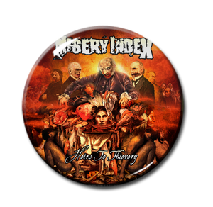 "Misery Index - Heirs To Thievery 1"" Pin"