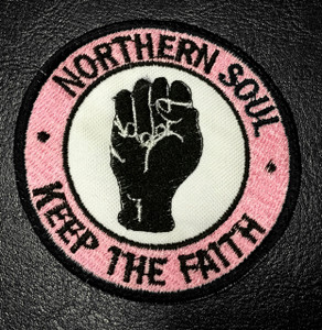 "Northern Soul Keep the Faith 3"" Embroidered Patch"