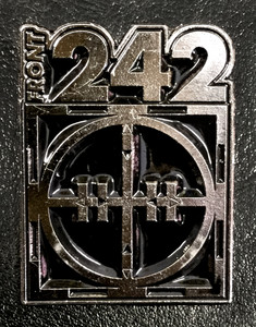 "Front 242 - Tyranny For You 2"" Metal Badge Pin"