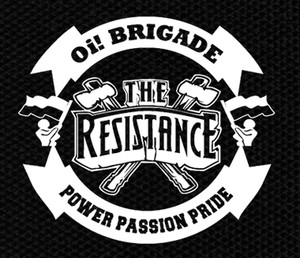 "The Resistance Oi! Brigade 4.5x4.5"" Printed Patch"