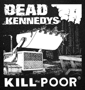 """Dead Kennedys Kill the Poor Backpatch 11x12"""""""