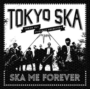 "Tokyo Ska Ska Me Forever 4x4"" Printed Patch"