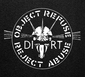 """Dirt Object Refuse Reject Abuse 4x4"""" Printed Patch"""