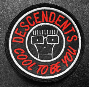 "Descendents Cool To Be You 3"" Embroidered Patch"