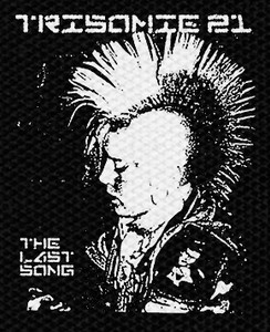 "Trisomie 21 - The Last Song 4x5"" Printed Patch"