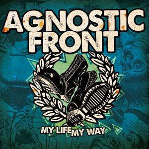 "Agnostic Front - My Life My Way 4x4"" Color Patch"