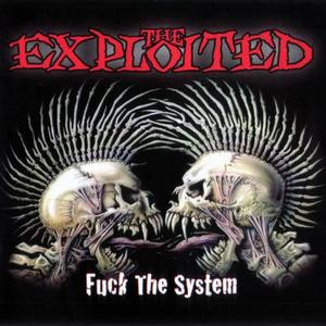 "The Exploited - Fuck The System 4x4"" Color Patch"