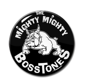 "The Mighty Mighty Bosstones - Bulldog 1"" Pin"