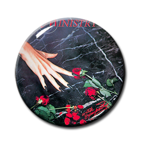"Ministry - With Sympathy 2.25"" Pin"