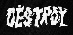 "Destroy Logo 5x2.5"" Printed Patch"