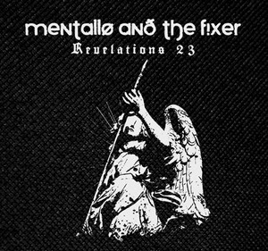 "Mentallo and The Fixer revelations 23 4x4"" Printed Patch"