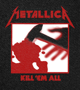 "Metallica - Kill Em All Backpatch 13x14"""