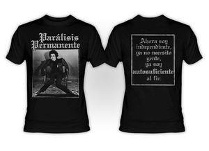 Paralisis Permanente Autosuficiencia T-Shirt