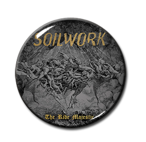 "Soilwork - The Ride Majestic 1"" Pin"