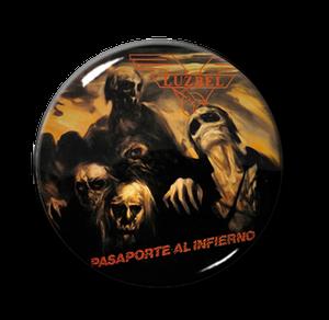 """Luzbel - Pasaporte al Infierno 1"""" Pin"""
