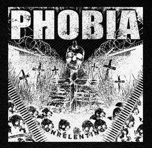 "Phobia Unrelenting 4x4"" Printed Patch"