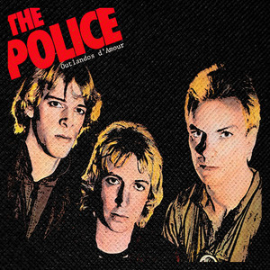"The Police - Outlandos d'Amour 4x4"" Color Patch"