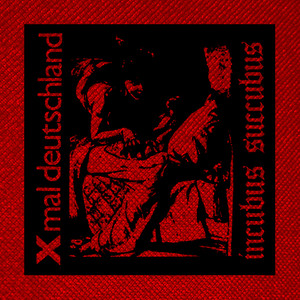 "Xmal Deutschland Incubus Succubus 4x4"" Printed Patch"