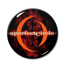 "A Perfect Circle - Mer de Noms 1.5"" Pin"