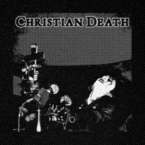 "Christian Death Rozz Williams 4x4"" Printed Patch"