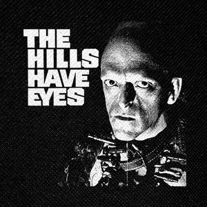 "The Hills Have Eyes 4x4"" Printed Patch"